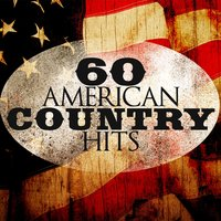 60 American Country Hits — сборник