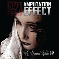 A Permanent Solution EP — Amputation Effect