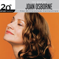 The Best Of Joan Osborne 20th Century Masters The Millennium Collection — Joan Osborne