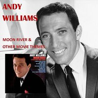 Moon River And Other Great Movie Themes — Andy Williams