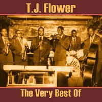 The Very Best Of — T.J. Fowler