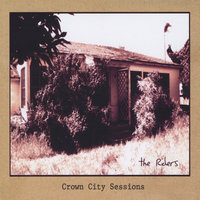 Crown City Sessions — The Riders