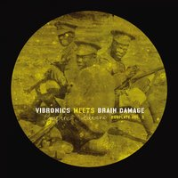 Empire Soldiers Dubplate Vol.3 — Vibronics, Brain Damage