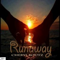 Runaway - Single — Cheryl Boutz