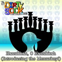 Hanukkah, O Hanukkah (Introducing the Menurkey!) — The Dirty Sock Funtime Band
