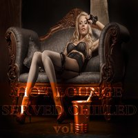 Hot Lounge Served Chilled, Vol. 1 — сборник