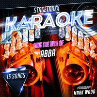 Stagetraxx Karaoke: Sing the Hits of ABBA — Mark Wood
