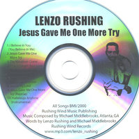 Jesus Gave Me One More Try — Evangelist Lenzo Rushing