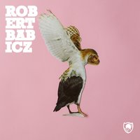 Everything Will Be Alright EP — Robert Babicz