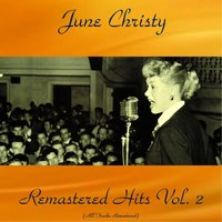 Remastered Hits, Vol. 2 — June Christy, Bob Cooper