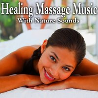Healing Massage Music with Nature Sounds — Sharon Temple