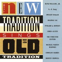 The New Tradition Sings The Old Tradition — New Tradition Sings Old Tradition