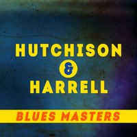 Blues Masters — Kelly Harrell, Frank Hutchison