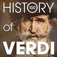 The History of Verdi (100 Famous Songs) — Джузеппе Верди