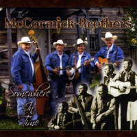 Somewhere In Time — The McCormick Brothers