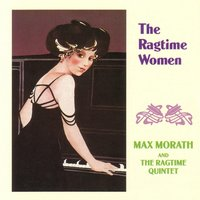 The Ragtime Women — Max Morath