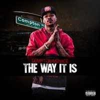 The Way It Is — Compton Menace
