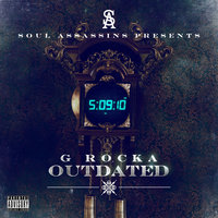 Soul Assassins presents Outdated — G Rocka