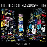The Best of Broadway Hits, Volume 5 — сборник