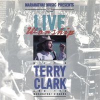 Live Worship With Terry Clark — Terry Clark