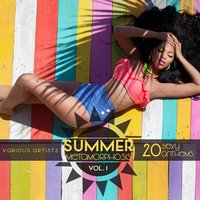 Summer Metamorphosis (20 Sexy Anthems), Vol. 1 — сборник