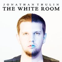 The White Room — Jonathan Thulin