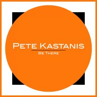 Be There — Pete Kastanis, Jj Weekz, Pete Kastanis, Jj Weekz