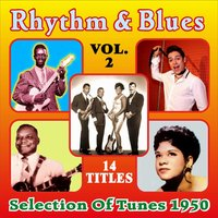 Rhythm & Blues - Selection of Tunes 1950 - Vol. 2 — сборник