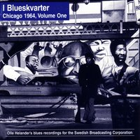 I Blueskvarter: Chicago 1965, Volume One — сборник