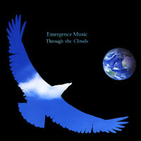 Through The Clouds — Emergence Music