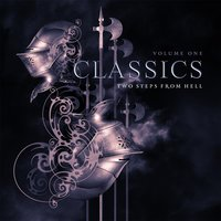 Classics, Vol. 1 — Two Steps from Hell