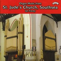 Organ Music from St. Jude's Church, Southsea — Ian Tracey