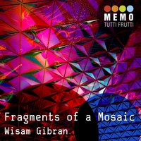 Fragments of a Mosaic — Wisam Gibran