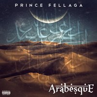 Arabesque — Prince Fellaga