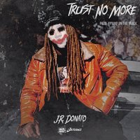 Trust No More — J.R. Donato