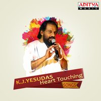K. J. Yesudas Heart Touching Songs — K. J. Yesudas