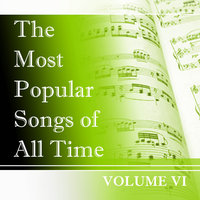 The Most Popular Songs of All Time, Vol. 6 — сборник