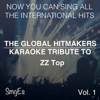 The Global HitMakers: ZZ Top Vol. 1 — The Global HitMakers