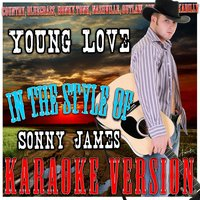 Young Love (In the Style of Sonny James) — Ameritz - Karaoke