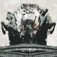 Let It Reign — Carl Barat And The Jackals