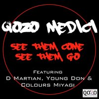See Them Come See Them Go — Colours Miyagi, Young Don, Qozo Medici, D Martian