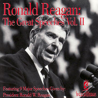 The Great Speeches Vol. 2 — Ronald Reagan