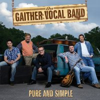 Pure and Simple — Gaither Vocal Band