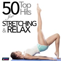50 Top Hits for Stretching and Relax — сборник