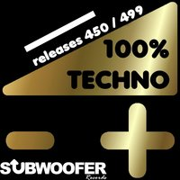 100% Techno Subwoofer Records, Vol. 10 — сборник