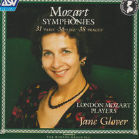 "Mozart: Symphonies Nos.31 ""Paris"", 36 ""Linz"" & 38 ""Prague"" — London Mozart Players, Jane Glover"