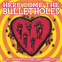 Here Come the Bulletholes — сборник