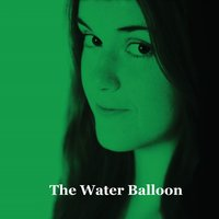 The Water Balloon — Sam Russell