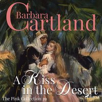 A Kiss in the Desert - The Pink Collection 29 — Barbara Cartland