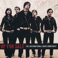Up For Sale - EP — The (International) Noise Conspiracy